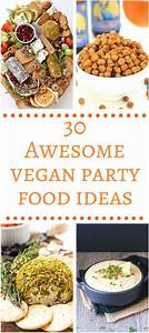 Party Snacks Vegetarisch : 30 awesome vegan party food ideas party food vegan vegetarisch vegetarisch vegan ~ Eleganceandgraceweddings.com Haus und Dekorationen