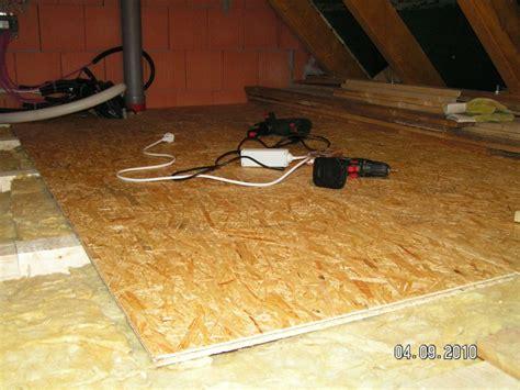 Osb Platten Fußboden Erfahrungen by Spitzboden Wird Begehbar Baublog Alexey