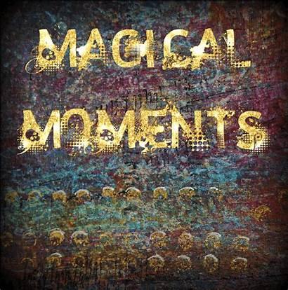 Magical Moments Moment