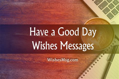 good day wishes messages inspiring sweet funny wishesmsg