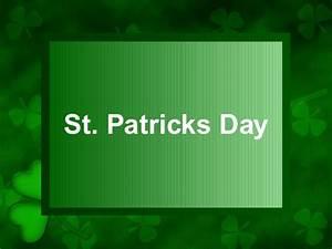 Day Powerpoint St Patricks Day Powerpoint Presentation