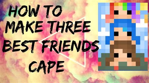 How To Make Three Best Friends Cape  Request  Youtube