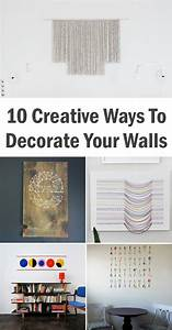 10 creative ways to decorate your walls With ways to decorate your walls