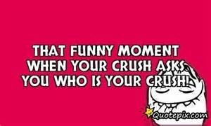 Funny Quotes About Your Crush