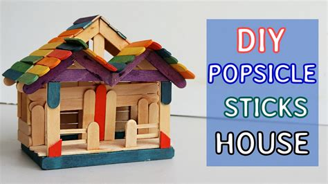diy popsicle sticks house  tutorial crafts ideas youtube