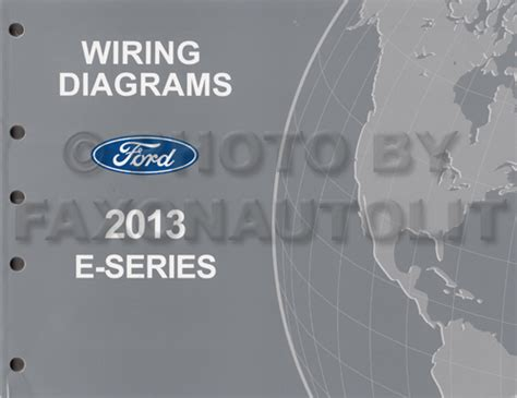 2014 Ford E 250 Wiring Diagram by 2013 Ford Econoline Wiring Diagram Manual Original