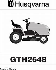 Husqvarna Gth2548 Users Manual Operator U0026 39 S Manual  Gth 2548