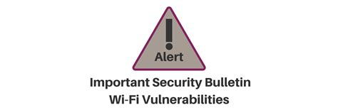 security bulletin wi fi security flaw means your data and