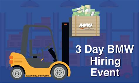 Mau At Bmw 3-day Hiring Event Extravaganza! Start Earning