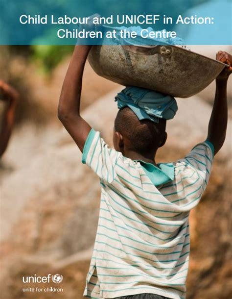 child labour  unicef  action children   centre