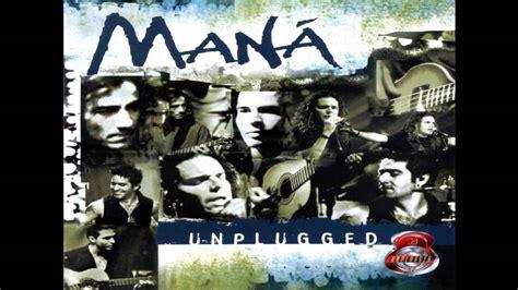 Perdido En Un Barco By Maná by Man 193 Perdido En Un Barco Unplugged Youtube