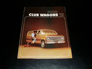 1975 Ford Club Wagon Van E100 E150 E250 Sales Brochure