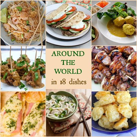 global cuisine around the in 18 dishes