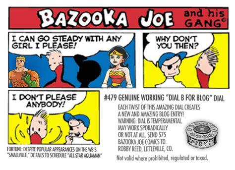 bazooka joe dial b for blog the world s greatest comic blogazine