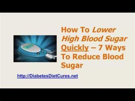 high blood sugar fast  ways  reduce