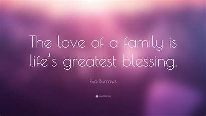 Blessing Greatest Quote Wallpapers Burrows Eva Quotefancy