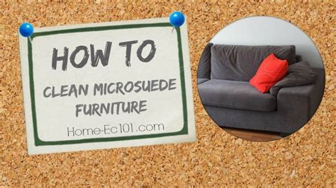 How To Clean Microsuede Sofa by How To Clean Microsuede Furniture Home Ec 101