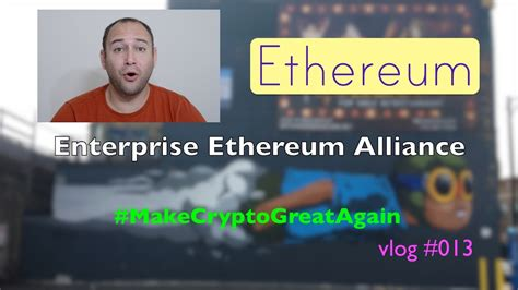 enterprise ethereum alliance announcement recap