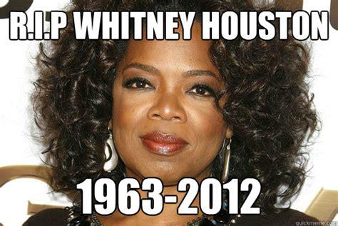 Whitney Houston Memes - rip whitney houston memes quickmeme