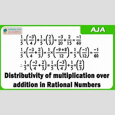 6 D  Distributivity Of Multiplication Over Addition In Rational Numbers Youtube