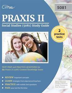 Praxis Ii Elementary Education  Content Knowledge  5014   U0026  5018  Study Guide 20 9781517105501