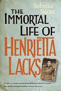 The Immortal Life of Henrietta Lacks   Laboratory News