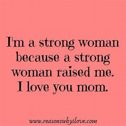 Quotes Mom Daughter Strong Mother Sorry Indica