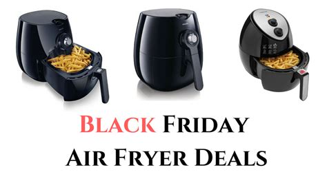 fryer air friday airfryer philips deals