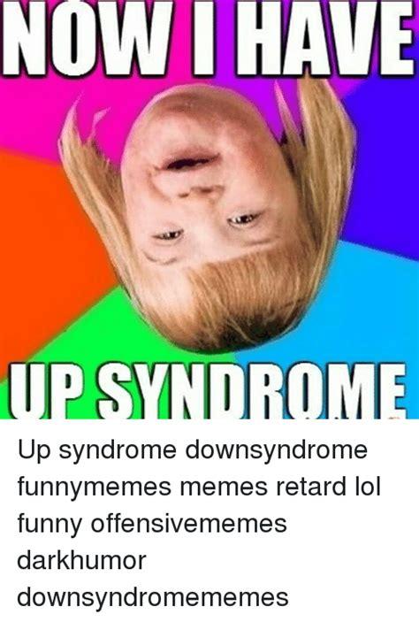 Down Syndrome Memes - 25 best memes about meme retard meme retard memes