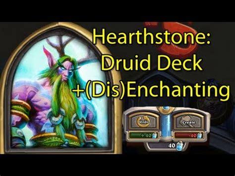 Hearthstone Druid Deck Kft by Hearthstone Druid Malfurion Deck Disenchanting