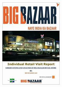 Front Page Format For Project Report Big Bazaar Retail Visit Project Report