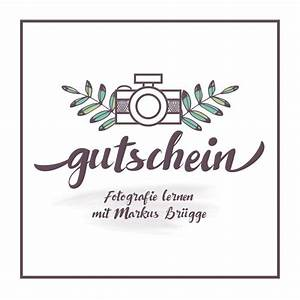 Gutschein Für Bett1 De : gutschein f r fotokurse fotograf und coach markus br gge ~ Bigdaddyawards.com Haus und Dekorationen