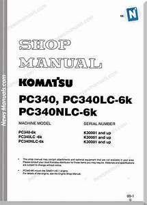 Komatsu Pc340 340lc 340nlc 6k Shop Manual In 2020