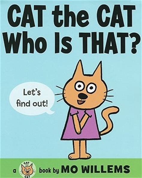 cat  cat     mo willems reviews discussion bookclubs lists