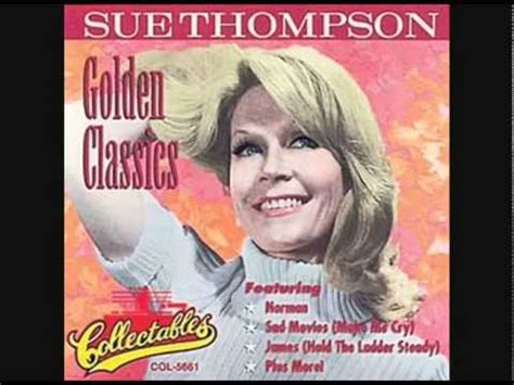 sue thompson james hold  ladder steady youtube
