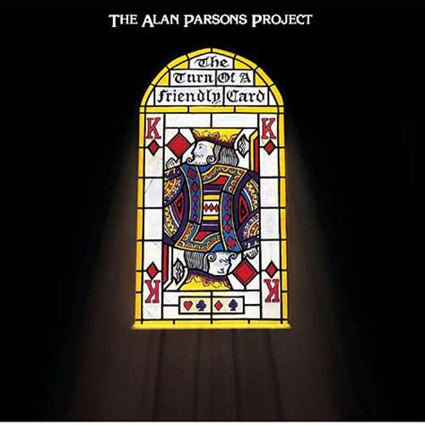 Best Alan Parsons Project Album by The Alan Parsons Project The Turn Of A Friendly Card Reviews
