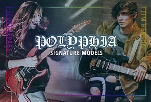 The Signature Guitars Of Tim Henson  U0026 Scott Lepage