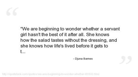 Djuna Barnes Quotes by Djuna Barnes Quotes