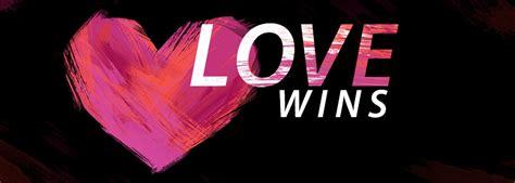 Love Wins! - kevinwestmusic.net