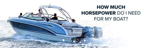 Formula Boats With Outboards by How Much Horsepower Do I Need For My Boat Formula Boats