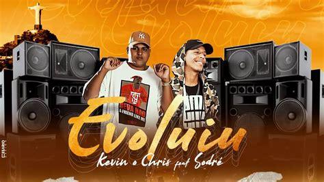 Encontre musicas online para você ouvir e baixar quando quiser, totalmente grátis! Kevin O Chris - Evoluiu Feat. Sodré (DJ JUNINHO 22 DA COLOMBIA) - YouTube em 2020 | Baixar ...