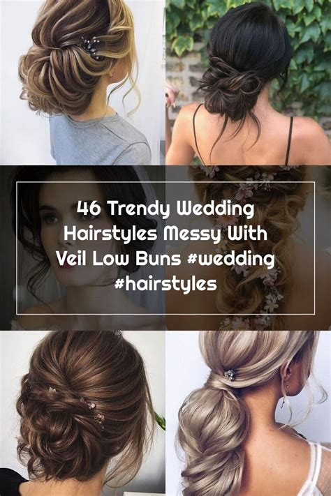 Trendy Wedding Hairstyles Messy With Veil Low Buns