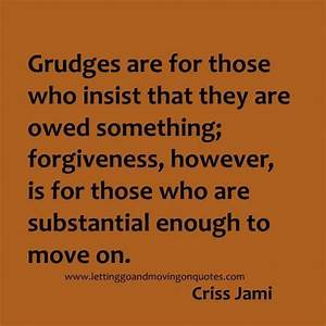 The 25 Best Holding Grudges Ideas On Pinterest Holding Grudges