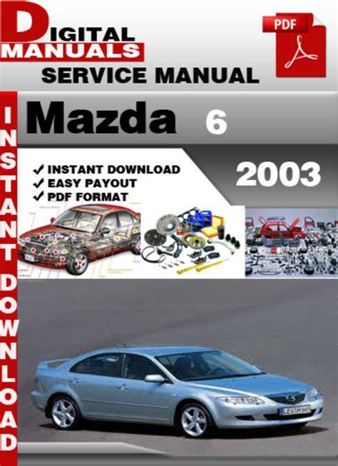 car owners manuals free downloads 2003 mazda miata mx 5 windshield wipe control mazda 6 2003 factory service repair manual tradebit