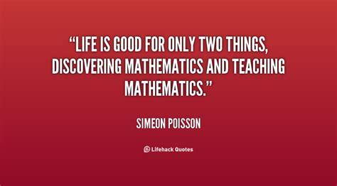 famous mathematics quotes  famous mathematicians