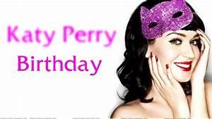 birthdate katy perry katy perry birthday lyric video youtube