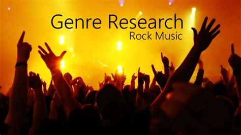 Genre Research  Rock Music