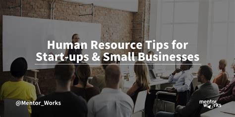 human resource tips  start ups small businesses