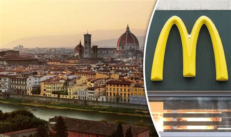 McDonald's to SUE Florence, Italy after it rejected ...