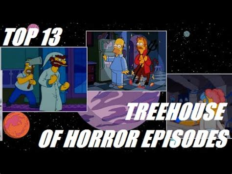 """Top 13 Simpsons """"treehouse Of Horror"""" Episodes Youtube"""